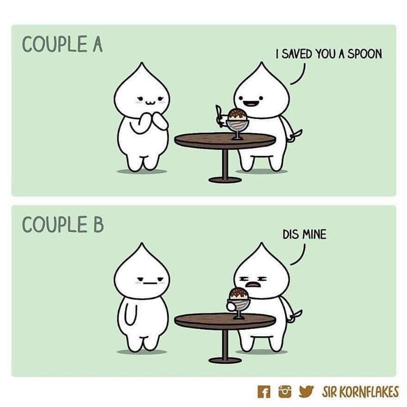 Cartoon - COUPLE A I SAVED YOU A SPOON COUPLE B DIS MINE y SIR KORNFLAKES