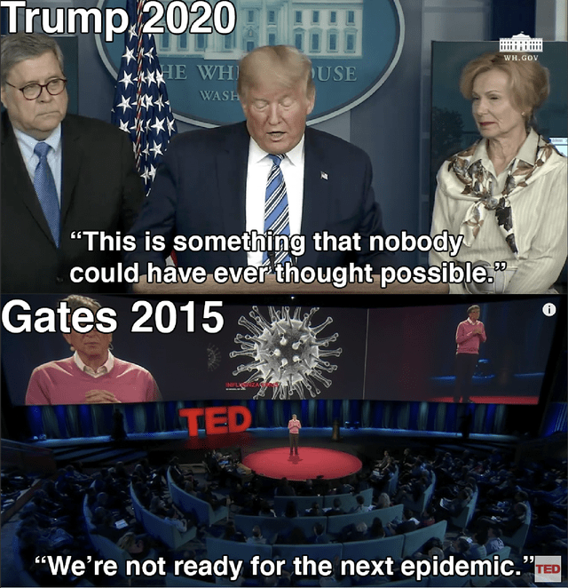 """Photo caption - Trump,2020 Н WH.GOV IE WHI USE WASH """"This is something that nobody could have ever thought possible."""" Gates 2015 TED """"We're not ready for the next epidemic."""" TED"""