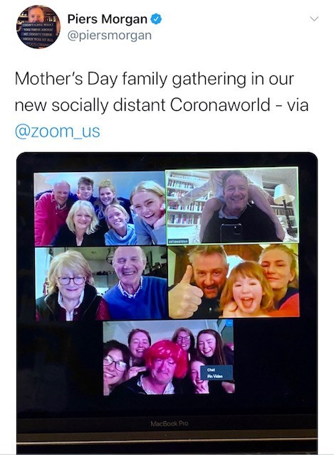 Facial expression - Piers Morgan O @piersmorgan MIDON Mother's Day family gathering in our new socially distant Coronaworld via @zoom_us celawe Cha vide MacBook Pro