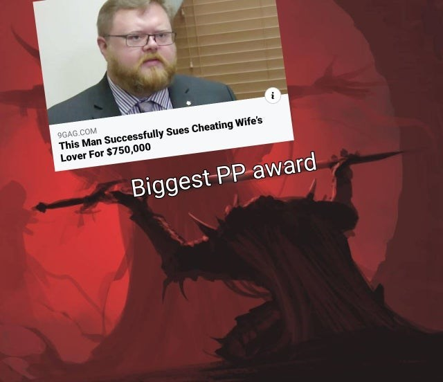 Text - 9GAG.COM This Man Successfully Sues Cheating Wife's Lover For $750,000 Biggest PP award