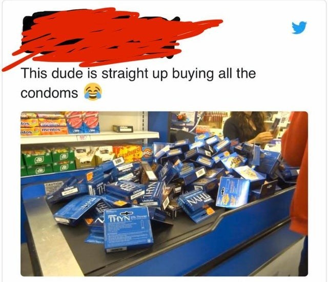 Product - This dude is straight up buying all the condoms Aos ntos mentos falbyrs CAUTION NAHL TEYN NAHI