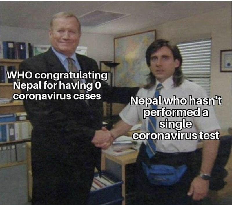 Photo caption - WHO congratulating Nepal for having 0 coronavirus cases Nepal who hasn't performed a single coronavirus test