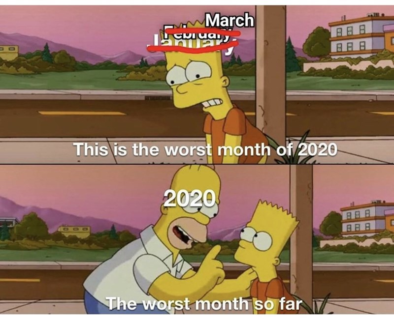 Text - Cartoon - March This is the worst month of 2020 2020 The worst month so far 7
