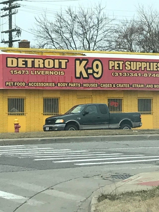 Vehicle - DETROIT K-9 PET SUPPLIES 15473 LIVERNOIS (313)341-8746 PET FOOD- ACCESSORIES-BODY PARTS-HOUSES-CAGES & CRATES -STRAW.AND MO