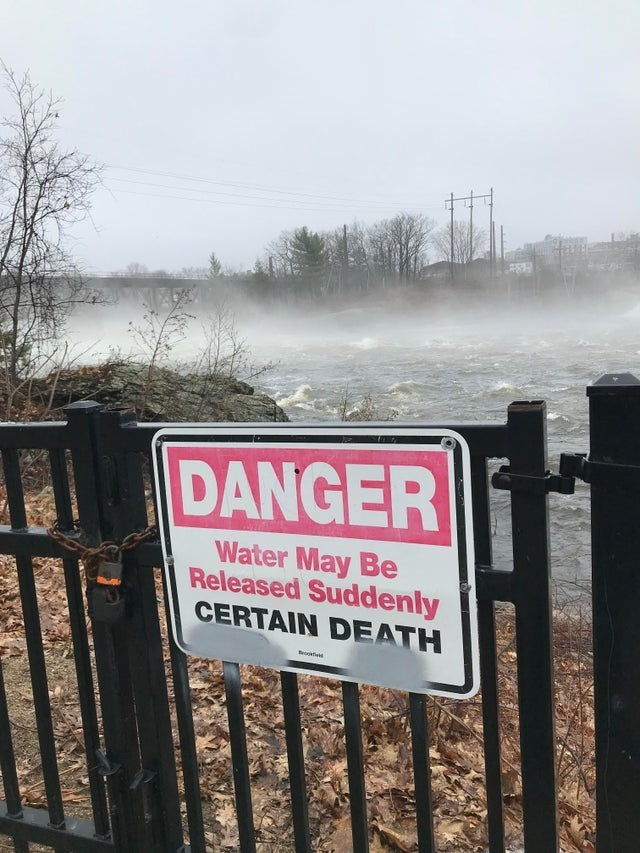 Text - DANGER Water May Be Released Suddenly CERTAIN DEATH