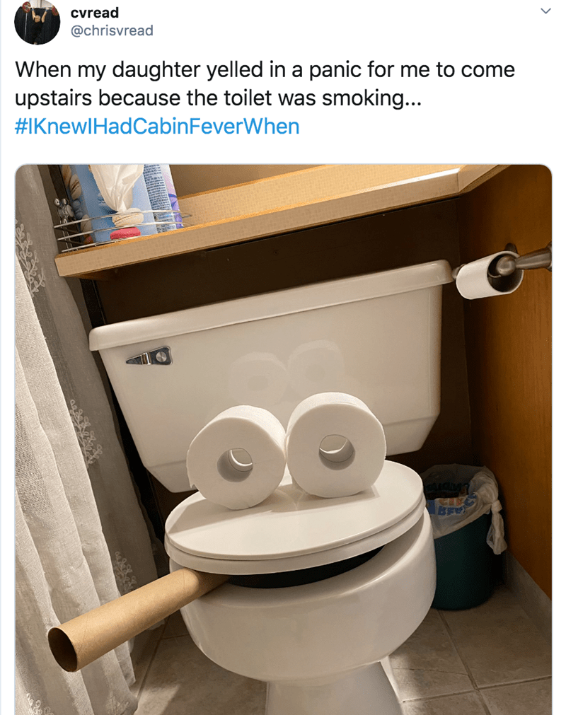 Toilet seat - cvread @chrisvread When my daughter yelled in a panic for me to come upstairs because the toilet was smoking... #IKnewlHadCabinFeverWhen