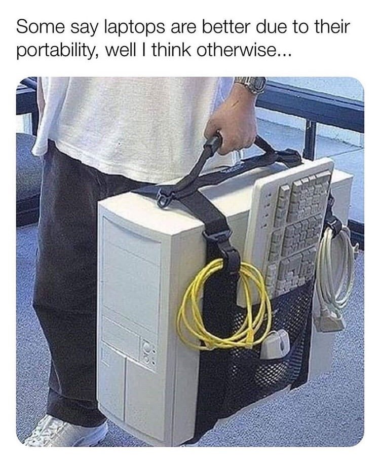 Product - Some say laptops are better due to their portability, well I think otherwise...