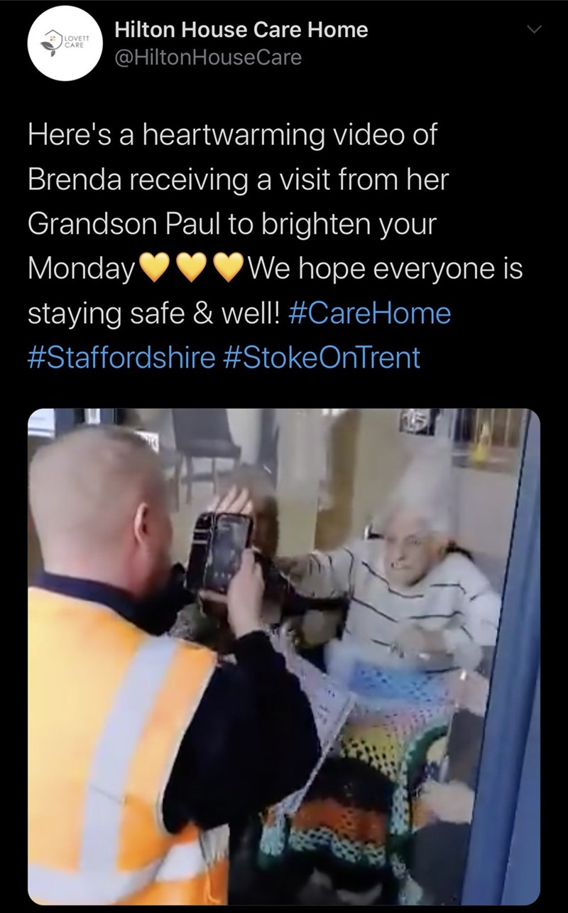 Text - Hilton House Care Home LOVETT CARE @HiltonHouseCare Here's a heartwarming video of Brenda receiving a visit from her Grandson Paul to brighten your Monday We hope everyone is staying safe & well! #CareHome #Staffordshire #StokeOnTrent