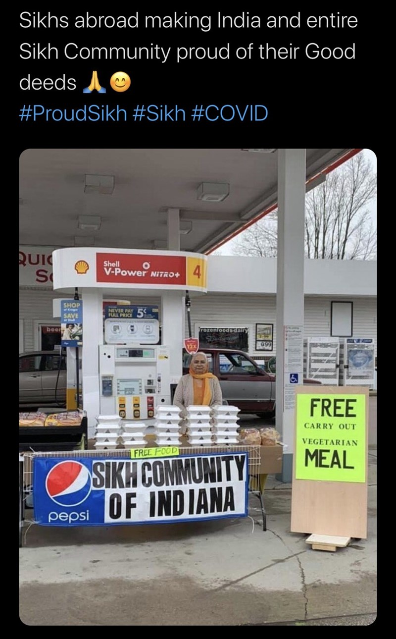 Advertising - Sikhs abroad making India and entire Sikh Community proud of their Good deeds A #ProudSikh #Sikh #COVID RUI Shell V-Power NITRO+ 4 SHOP NEVER PAY FULL PRICE SAVE beer frozenloods-dairy 12x 099 FREE CARRY OUT VEGETARIAN FREE FOOD MEAL SIKH COMMUNITY OF INDIANA pepsi