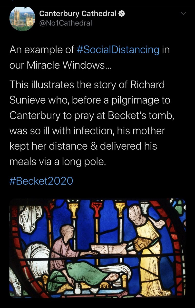 Stained glass - Canterbury Cathedral O @No1Cathedral An example of #SocialDistancing in our Miracle Windows... This illustrates the story of Richard Sunieve who, before a pilgrimage to Canterbury to pray at Becket's tomb, was so ill with infection, his mother kept her distance & delivered his meals via a long pole. #Becket202O