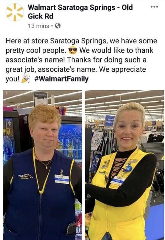 Team - Walmart Saratoga Springs - Old Gick Rd 13 mins • Here at store Saratoga Springs, we have some pretty cool people. We would like to thank associate's name! Thanks for doing such a great job, associate's name. We appreciate you! #WalmartFamily Walmart ROADR