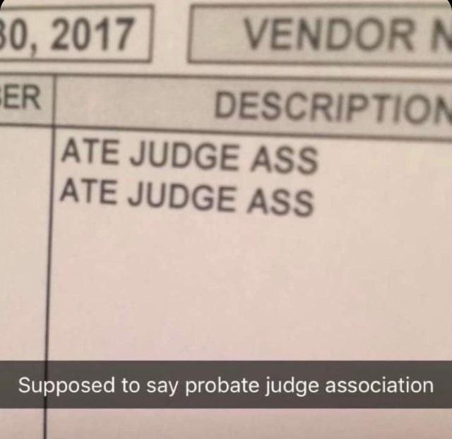 Text - 80, 2017 VENDOR N ER DESCRIPTION ATE JUDGE ASS ATE JUDGE ASS Supposed to say probate judge association