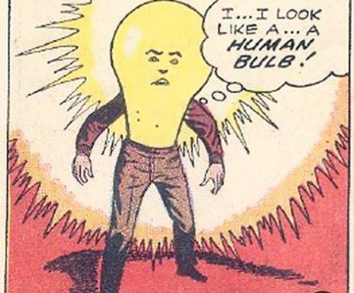 Cartoon - I...I LOOK LIKE A... A HUMAN BULB.