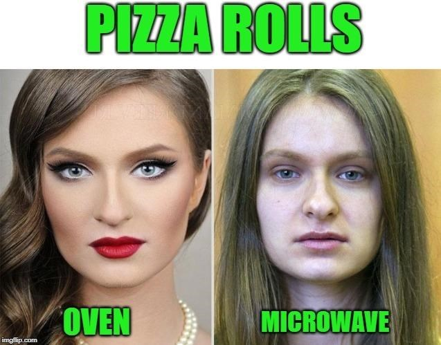 Face - PIZZA ROLLS OVEN MICROWAVE imgflip.com