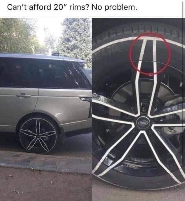 "Tire - Can't afford 20"" rims? No problem."