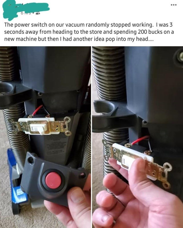 Auto part - ... The power switch on our vacuum randomly stopped working. I was 3 seconds away from heading to the store and spending 200 bucks on a new machine but then I had another idea pop into my head..
