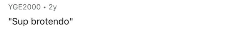 "White - YGE2000 • 2y ""Sup brotendo"" %3D"