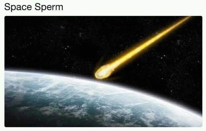 Outer space - Space Sperm