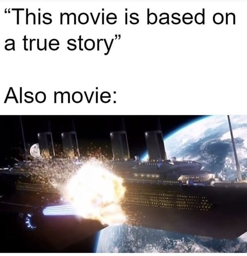 """Text - """"This movie is based on a true story"""" Also movie:"""