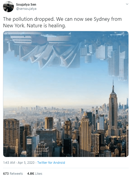 Cityscape - Soujatya Sen @sensoujatya The pollution dropped. We can now see Sydney from New York. Nature is healing. 1:43 AM · Apr 5 , 2020 · Twitter for Android 673 Retweets 4.8K Likes