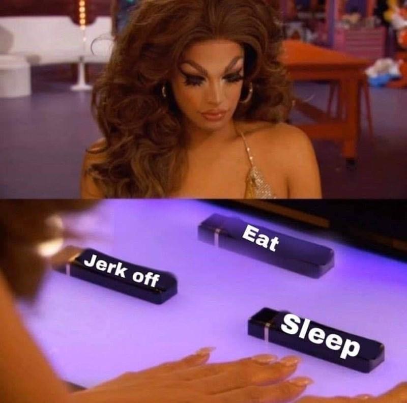 Hair - Eat Sleep Jerk off