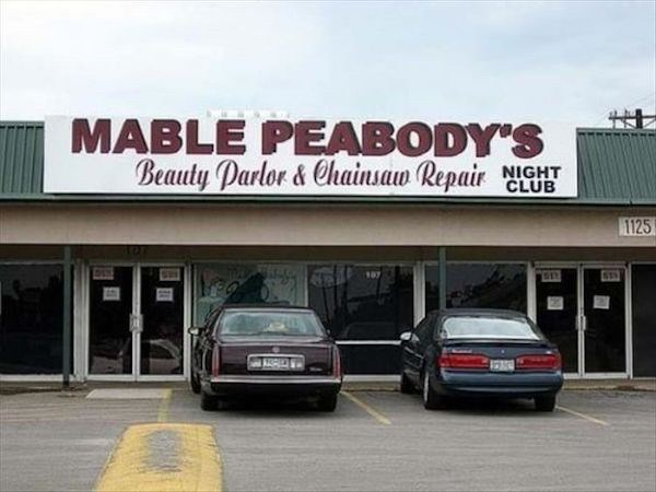 Land vehicle - MABLE PEABODY'S Beauty Parlor & hainsaw Repair NIGHT CLUB 1125