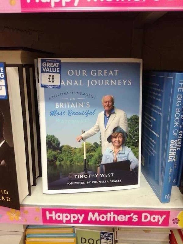 """Advertising - GREAT VALUE """"E OUR GREAT £8 ANAL JOURNEYS HINA MELTIME OF MEMORIES ON BRITAIN'S Most Beautiful WATE గu TIMOTHY WEST FOREWORD BY PRUNELLA SCALES ID RD Happy Mother's Day MASSIVE SAVING R OE SCIENCEDLN THE BIG BOOK OF SCIENCE JOEL LEVY"""