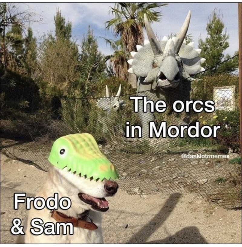 Nature - The orcs in Mordor @danklotrmemes Frodo & Sam