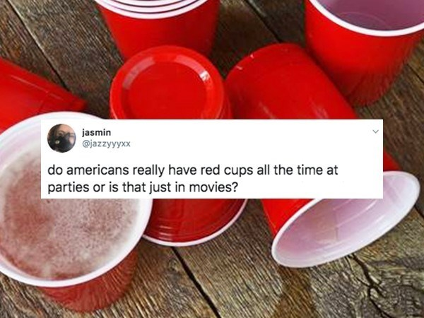 Red - jasmin @jazzyyyxx do americans really have red cups all the time at parties or is that just in movies?