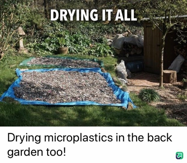 Soil - DRYING IT ALL Drying microplastics in the back garden too!