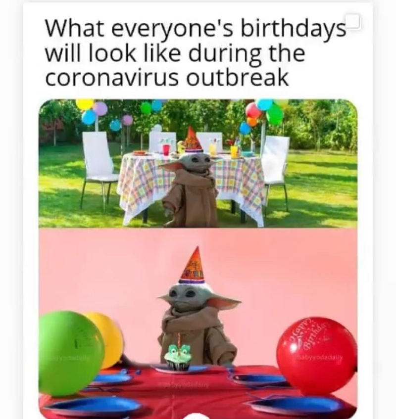 Party supply - What everyone's birthdays will look like during the coronavirus outbreak abyyodadaly