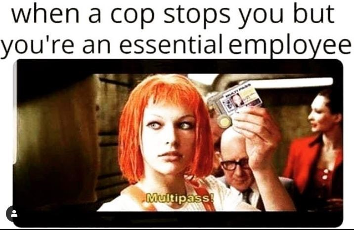 Product - when a cop stops you but you're an essential employee Multipass!