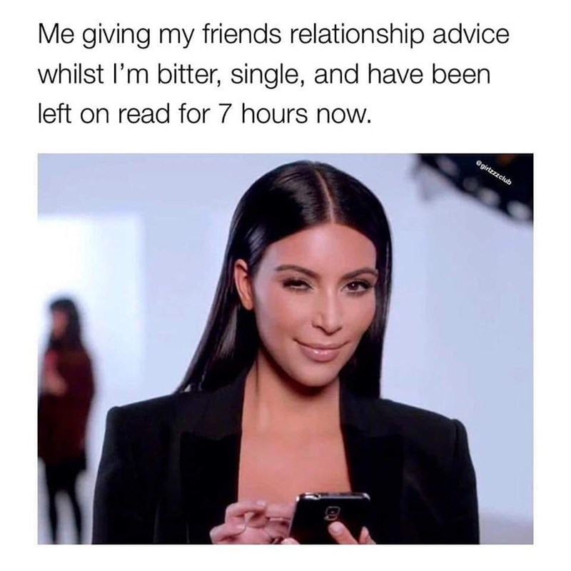 Hair - Me giving my friends relationship advice whilst l'm bitter, single, and have been left on read for 7 hours now. @girtzzzelub
