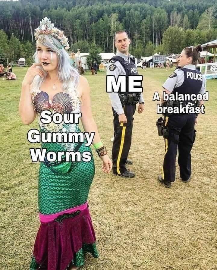 Dress - PO POLICE ME A balanced breakfast Sour Gummy Worms