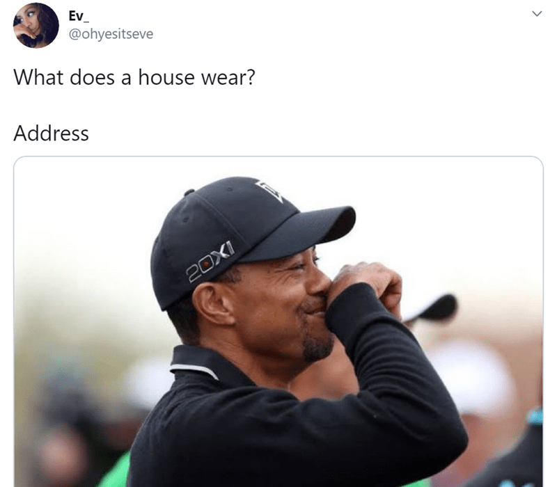 Cap - Ev_ @ohyesitseve What does a house wear? Address 20X1