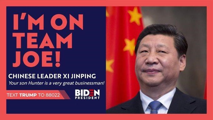 News - I'M ON TEAM JOE! CHINESE LEADER XI JINPING Your son Hunter is a very great businessman! BID N PRESIDENT TEXT TRUMP TO 88022