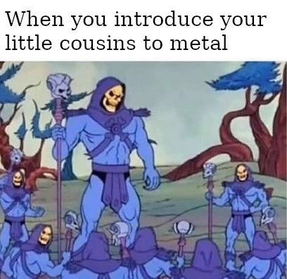 Animated cartoon - When you introduce your little cousins to metal