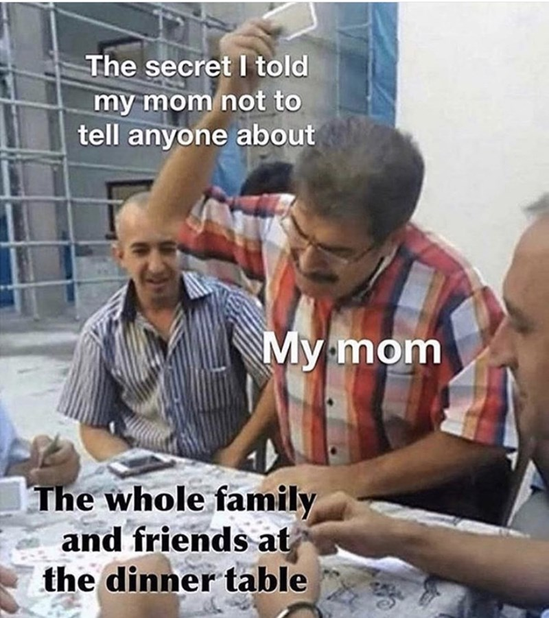 Funny meme about a mom telling her kid's secret to everyone at the dinner table