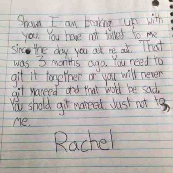 Text - with Shawn I am braking up you. You hove not talked to me Sico the day you ak re at That was 3 months ago, You reed to qit it fogether or you ait Mareed and that wold be sad shold will nerer You git mateed Just not te Me. Rachel