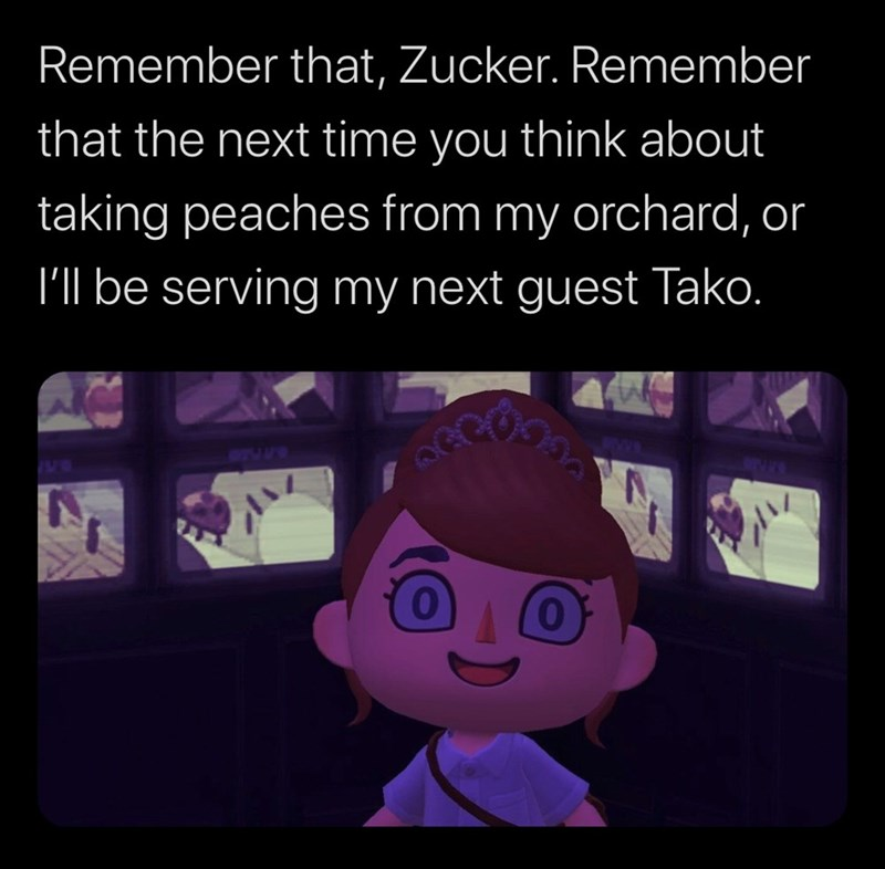 Text - Remember that, Zucker. Remember that the next time you think about taking peaches from my orchard, or I'll be serving my next guest Tako. 77455 0.