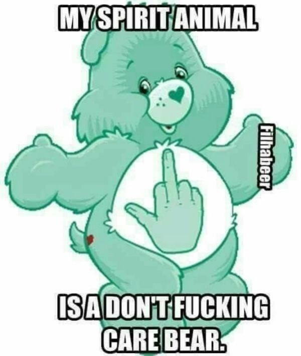 Cartoon - MYSPIRITANIMAL ISADONT FUCKING CARE BEAR Filhabeer