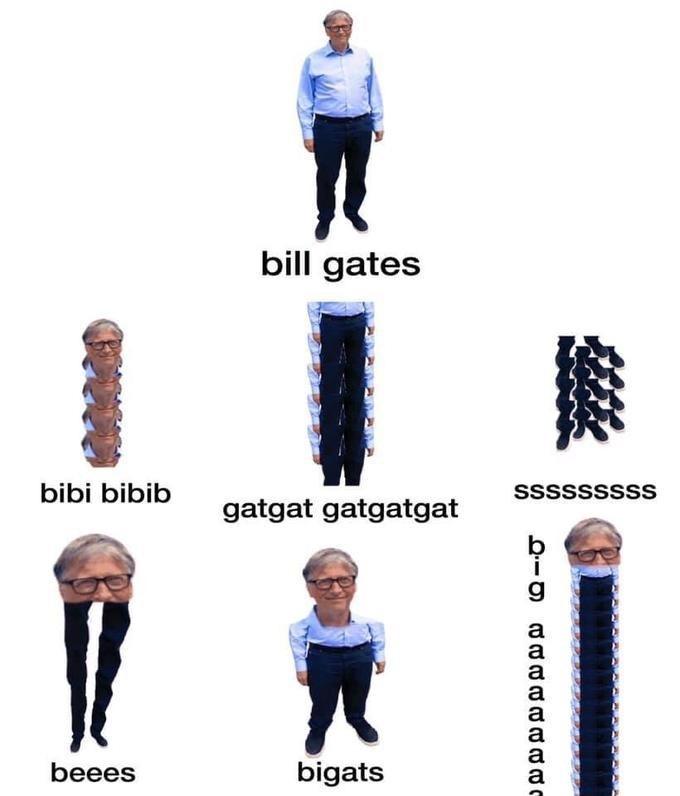 Standing - bill gates bibi bibib sssssssss gatgat gatgatgat a a beees bigats