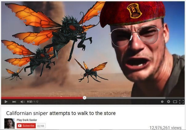Insect - 0:32/1:12 Californian sniper attempts to walk to the store Play Dark Savior Subscribe 22166 12,976,261 views