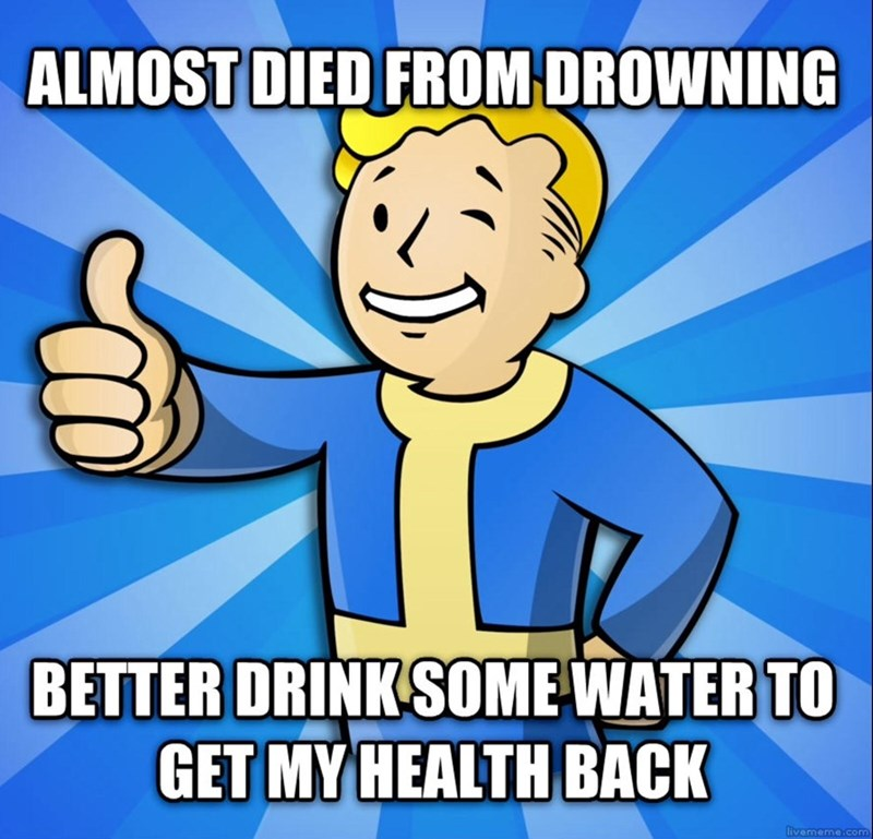 Cartoon - ALMOST DIED FROM DROWNING BETTER DRINK SOME WATER TO GET MY HEALTH BACK livememe.com