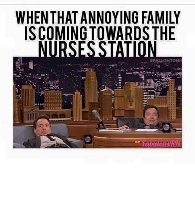 Text - WHEN THAT ANNOYING FAMILY ISCOMING TOWARDSTHE NURSESSTATION BEALLONTONI FabutousRN