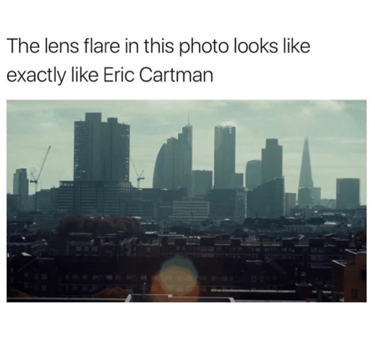 Metropolitan area - The lens flare in this photo looks like exactly like Eric Cartman