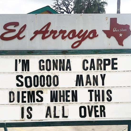 Font - El Arroyo Austin I'M GONNA CARPE SO0000 MANY DIEMS WHEN THIS IS ALL OVER