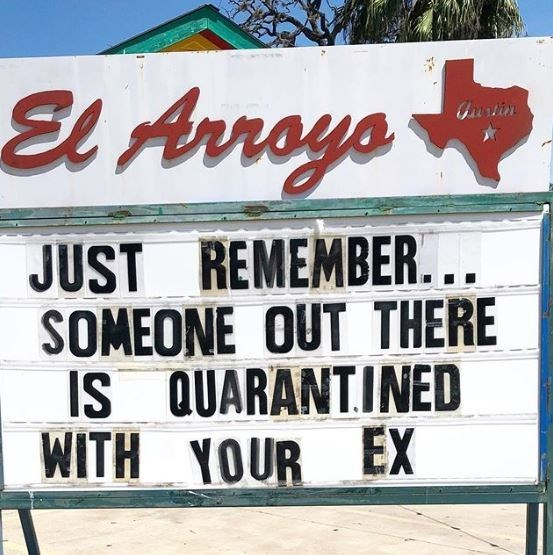 Font - El Arroys Gurtin JUST REMEMBER... SOMEONE OUT THERE IS QUARANTINED WITH YOUR EX