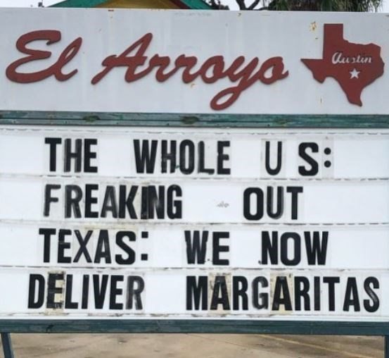 Font - El Arroyo Austin ays THE WHOLE U S: FREAKING - OUT TEXAS: WE NOW DELIVER MÄRGARITAS
