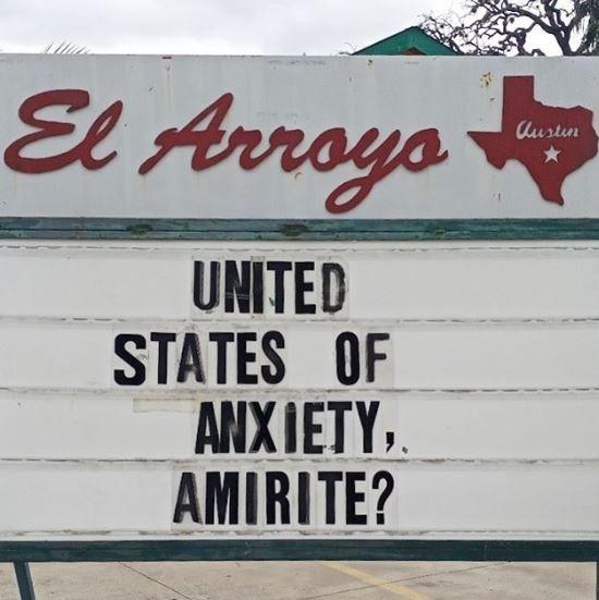 Font - El Arroys Austin UNITED STATES OF ANX IETY,. AMIRITE?